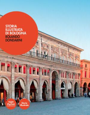 Storia illustrata di Bologna II edizione