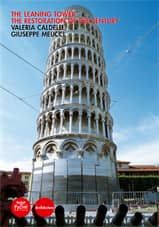 The Leaning Tower. The restoration of the century (New edition)