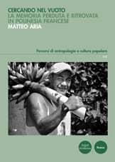 Cercando nel vuoto - La memoria perduta e ritrovata in Polinesia francese