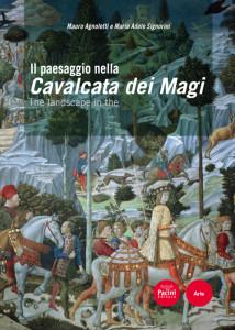 Il Paesaggio nella (The landscape in the) Cavalcata dei Magi - (Testi in italiano e inglese)