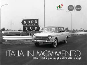 Italia in movimento. Direttrici e paesaggi dall'Unità a oggi