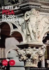 L'arte a Pisa in 200 immagini Carletti Giometti Caleca