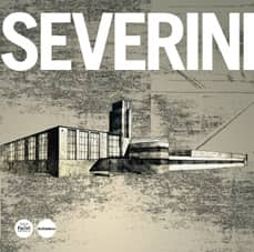 Federigo Severini. Opere e progetti