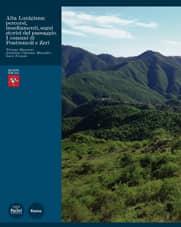 Alta Lunigiana: percorsi, insediamenti, segni storici del paesaggio. I comuni di Pontremoli e Zeri