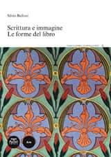 Scrittura e immagine. Le forme del libro