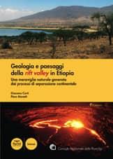 Geologia e paesaggi della rift valley in Etiopia. Una meraviglia naturale generata dai processi di separazione continentale