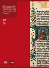 Gli incunaboli della Biblioteca Provinciale dei Frati Minori di Firenze