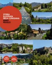 Storia illustrata della Lunigiana