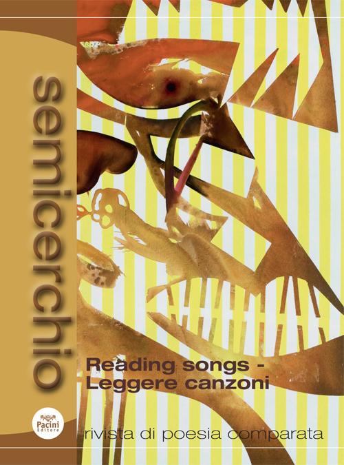Semicerchio XLVI (2012/1) - Rivista di poesia comparata - Reading songs - Leggere canzoni