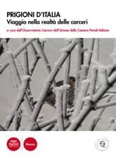 Prigioni d'Italia - Viaggio nella realtà delle carceri