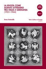 La rivista come agente letterario tra Italia e Germania (1921-1944)