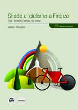 Strade di ciclismo a Firenze