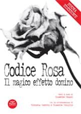 Codice Rosa - Il magico effetto domino - Nuova edizione