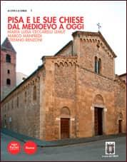 Pisa e le sue chiese dal Medioevo a ogg