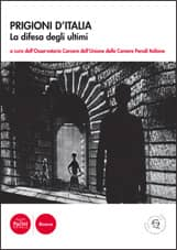Prigioni d'Italia. La difesa degli ultimi