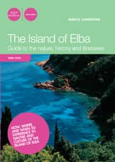 The Island of Elba. Guide to the nature, history and itineraries - entrambe le versioni