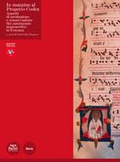 In margine al Progetto Codex - Aspetti di produzione e conservazione del patrimonio manoscritto in Toscana