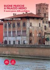 Buone pratiche a Palazzo Medici - Il nuovo passo della prefettura