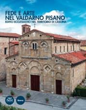 Fede e arte nel Valdarno pisano - Edifici ecclesiastici nel territorio di Cascina