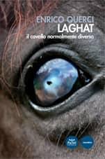 Laghat - Il cavallo normalmente diverso