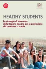 Healthy students - La strategia di intervento della Regione Toscana per la promozione del benessere a scuola