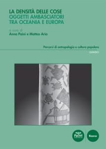La densità delle cose - Oggetti ambasciatori tra Oceania e Europa