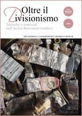 Oltre il divisionismo - Tecniche e materiali nell'atelier Benvenuti-Grubicy