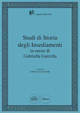 Studi di Storia degli Insediamenti in onore di Gabriella Garzella