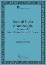Studi di Storia e Archeologia in onore di Maria Luisa Ceccarelli Lemut
