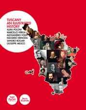 Tuscany an illustrated history