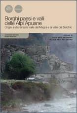 Borghi paesi e valli delle Alpi Apuane. Volume III