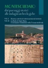 Montescudaio dai paesaggi storici alle indagini archeologiche - volume in due tomi