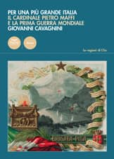 Per una più grande Italia - Il cardinale Pietro Maffi e la Prima Guerra Mondiale