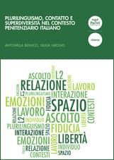 Plurilinguismo, contatto e superdiversità nel contesto penitenziario italiano