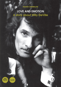 Love and emotion. A story about Willy DeVille