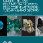 Minerali- bellezze della natura nel Parco delle Colline Metallifere