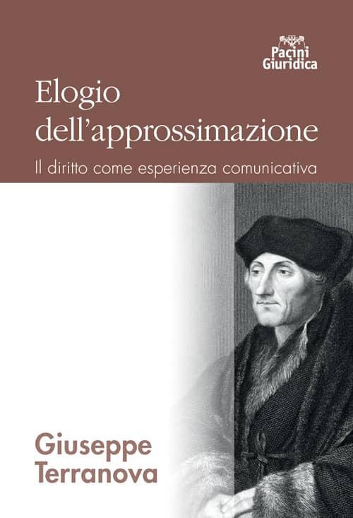 Elogio dell'approssimazione - Il diritto come esperienza comunicativa