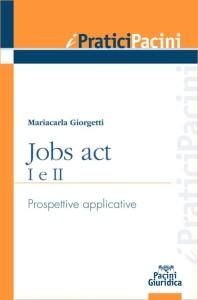 jobs act i e ii - prospettive applicative