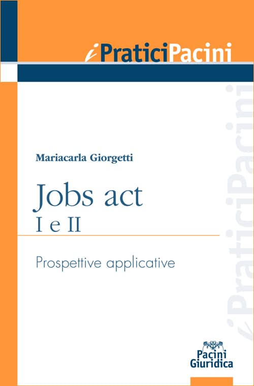 jobs act i e ii - prospettive applicative