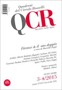 QCR Quaderni del Circolo Rosselli 3-4/2015 (anno XXXV, fascicolo 123) - Firenze & il suo doppio