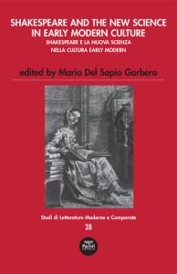 Shakespeare and the new science in Early Modern Culture - Shakespeare e la nuova scienza nella Cultura Early Modern