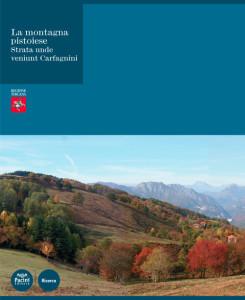 La montagna pistoiese - Strata unde veniunt Carfagnini