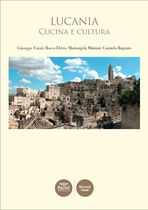 Lucania - Cucina e cultura