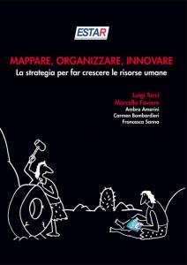 Mappare, organizzare, innovare - La strategia per far crescere le risorse umane