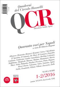 QCR Quaderni del Circolo Rosselli 1-2-2016 (anno XXXVI, fascicolo 124) - Quaranta voci per Napoli