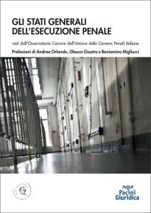 Gli stati generali dell'esecuzione penale