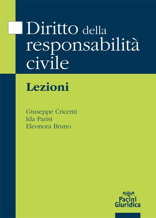 Diritto della responsabilità civile - ebook - Lezioni