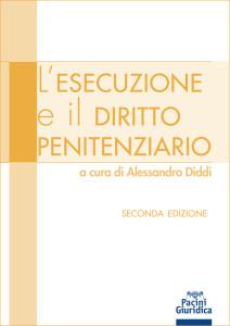 L'esecuzione e il diritto penitenziario II edizione