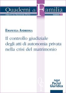 Il controllo giudiziale degli atti di autonomia privata nella crisi del matrimonio
