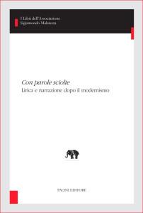 Con parole sciolte - Lirica e narrazione dopo il modernismo